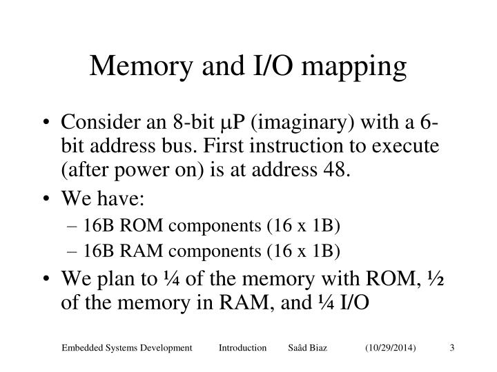 Memory and i o mapping