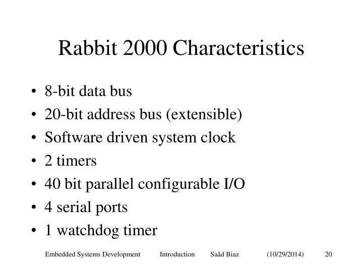 Rabbit 2000 Characteristics
