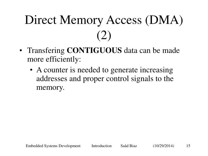 Direct Memory Access (DMA) (2)