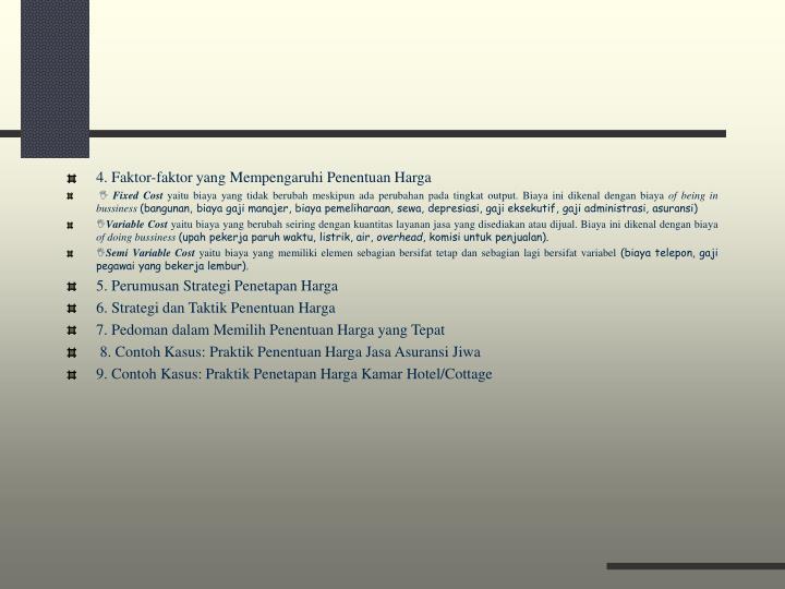 4. Faktor-faktor yang Mempengaruhi Penentuan Harga