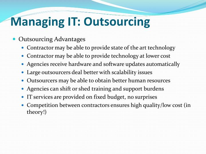 Managing IT: Outsourcing