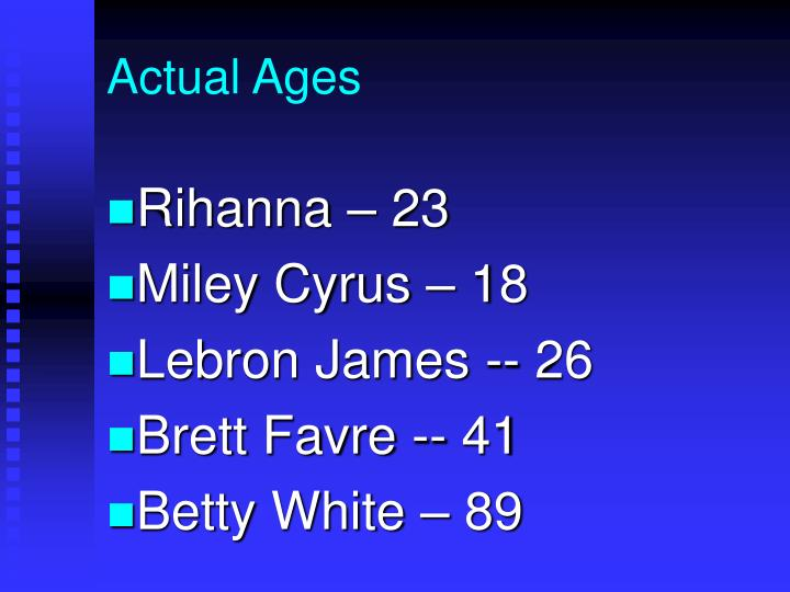 Actual Ages