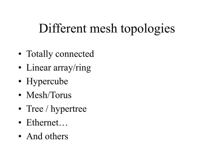 Different mesh topologies
