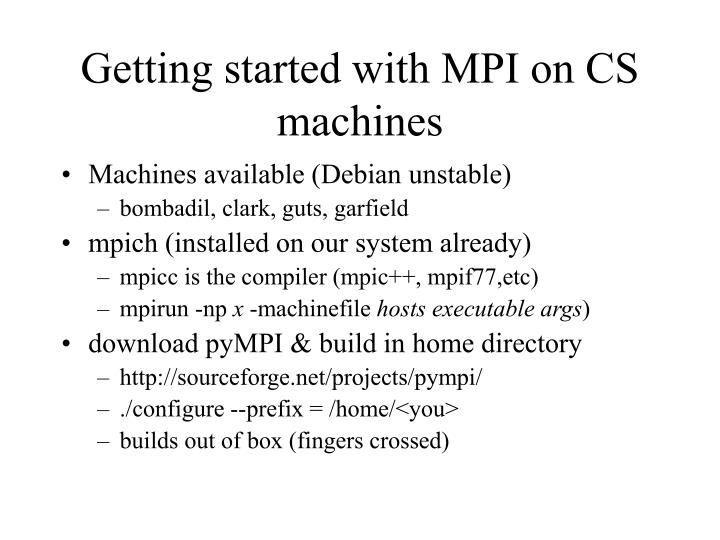 Getting started with MPI on CS machines
