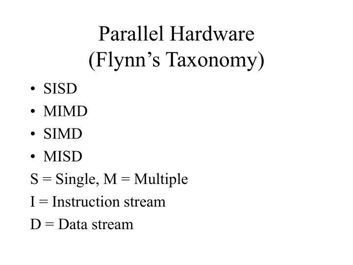 Parallel Hardware