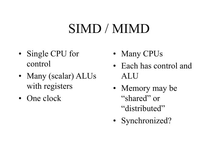 Single CPU for control