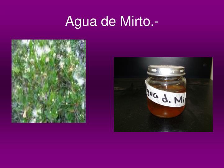 Agua de Mirto.-