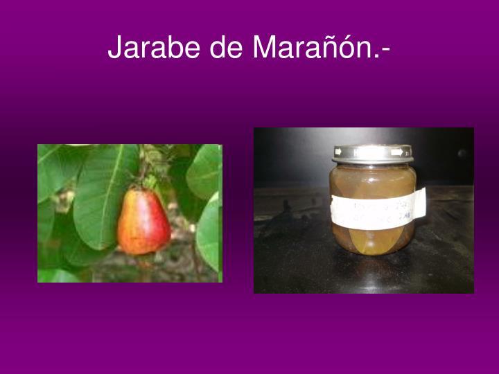 Jarabe de Marañón.-