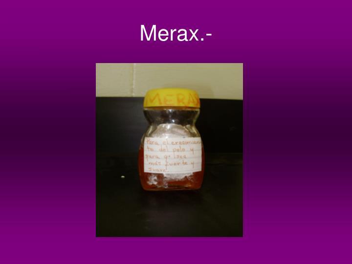 Merax.-
