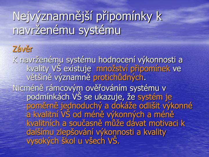 Nejvýznamnější připomínky k navrženému systému