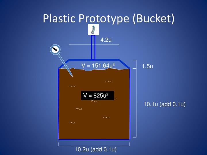 Plastic Prototype (Bucket)