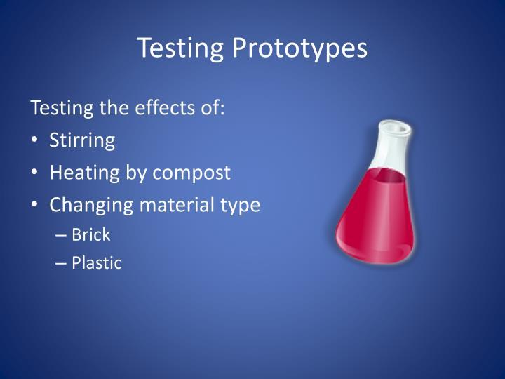 Testing Prototypes