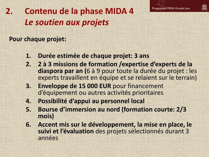 Contenu de la phase MIDA 4