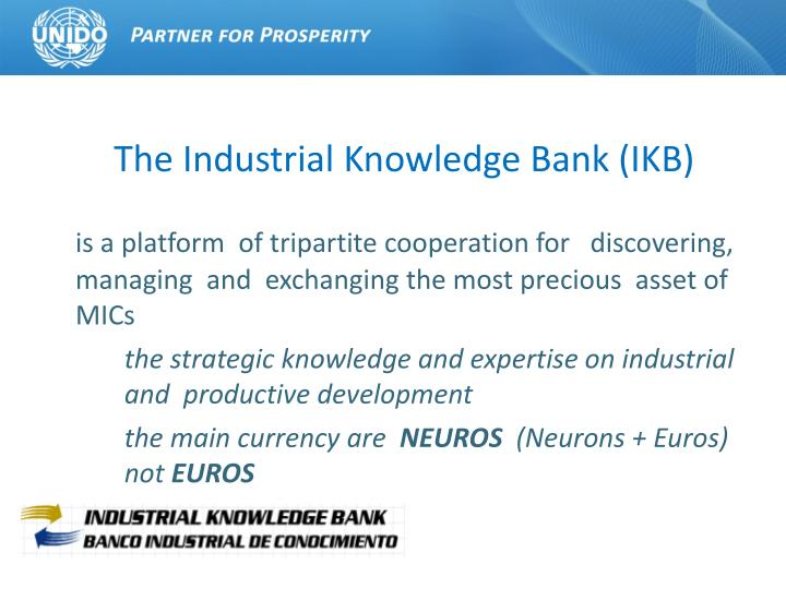 The Industrial Knowledge Bank (IKB)