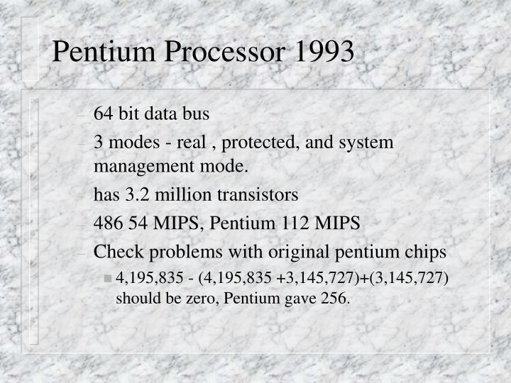 Pentium Processor 1993