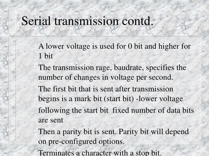 Serial transmission contd.