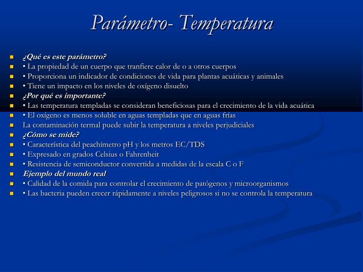 Parámetro- Temperatura