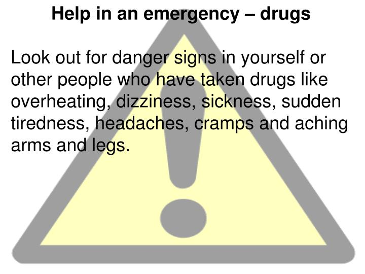 Help in an emergency – drugs