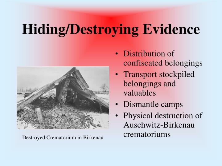 Hiding/Destroying Evidence