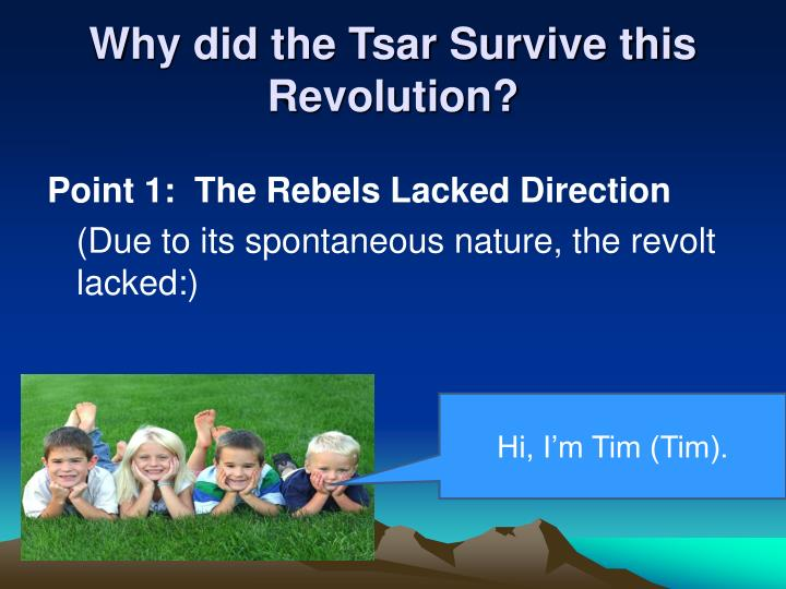 Why did the tsar survive this revolution