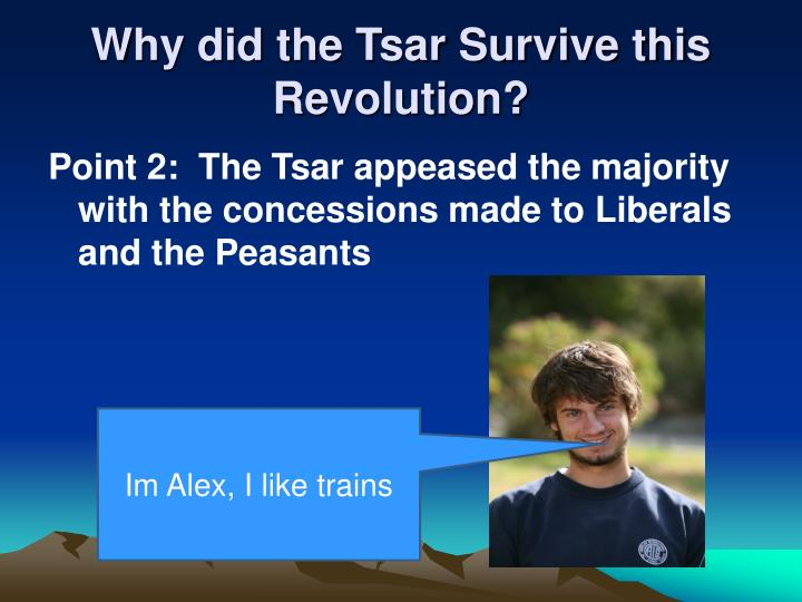 Why did the Tsar Survive this Revolution?