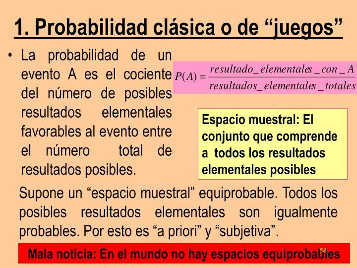 """1. Probabilidad clásica o de """"juegos"""""""