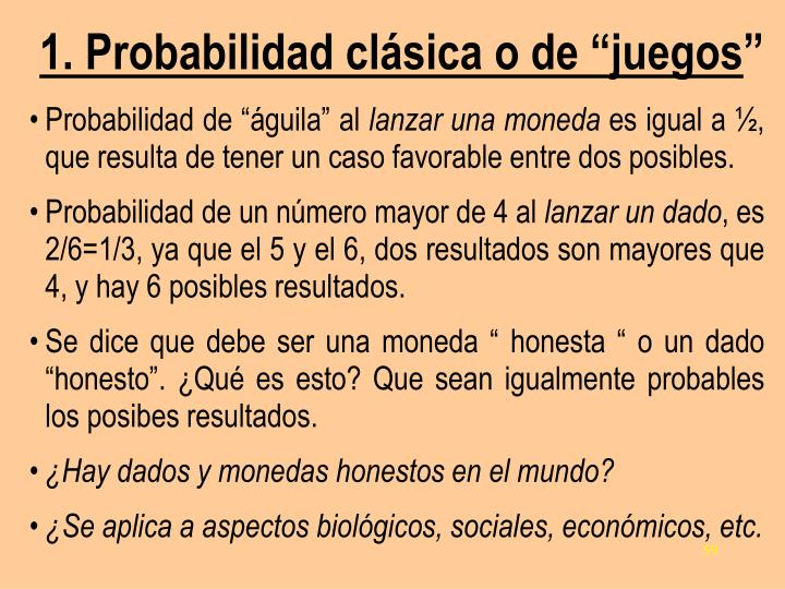 """1. Probabilidad clásica o de """"juegos"""