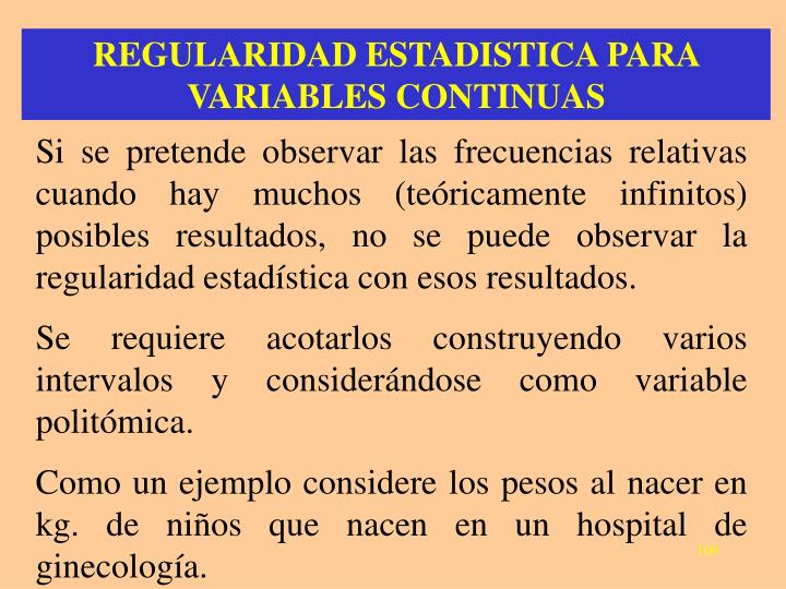 REGULARIDAD ESTADISTICA PARA VARIABLES CONTINUAS