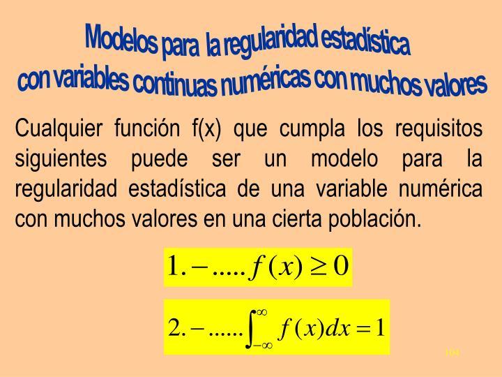Modelos para  la regularidad estadística