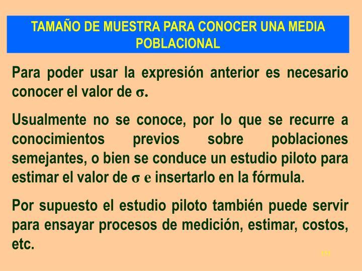 TAMAÑO DE MUESTRA PARA CONOCER UNA MEDIA POBLACIONAL