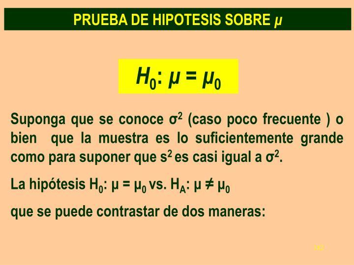 PRUEBA DE HIPOTESIS SOBRE