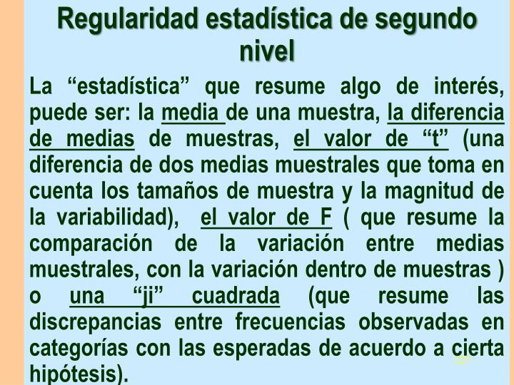 Regularidad estadística de segundo nivel