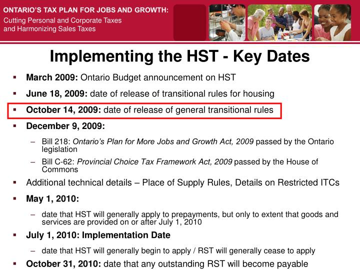 Implementing the HST - Key Dates