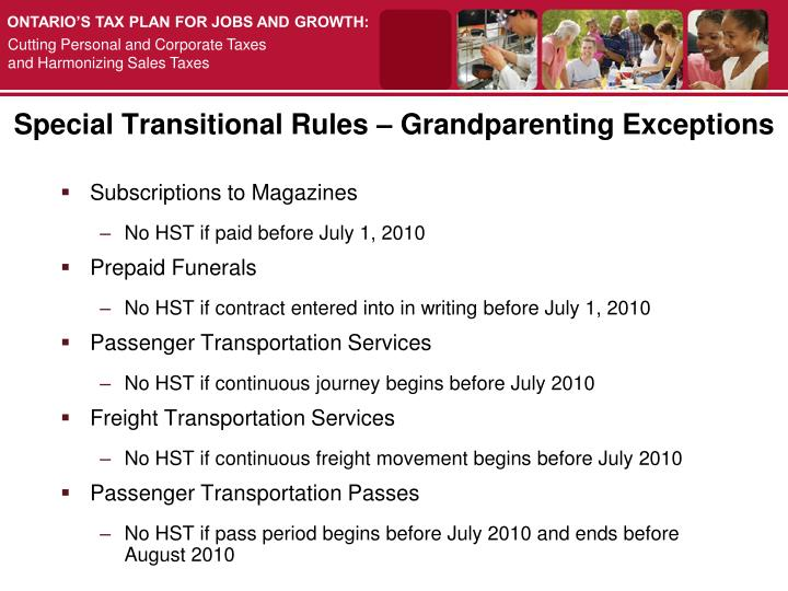 Special Transitional Rules – Grandparenting Exceptions