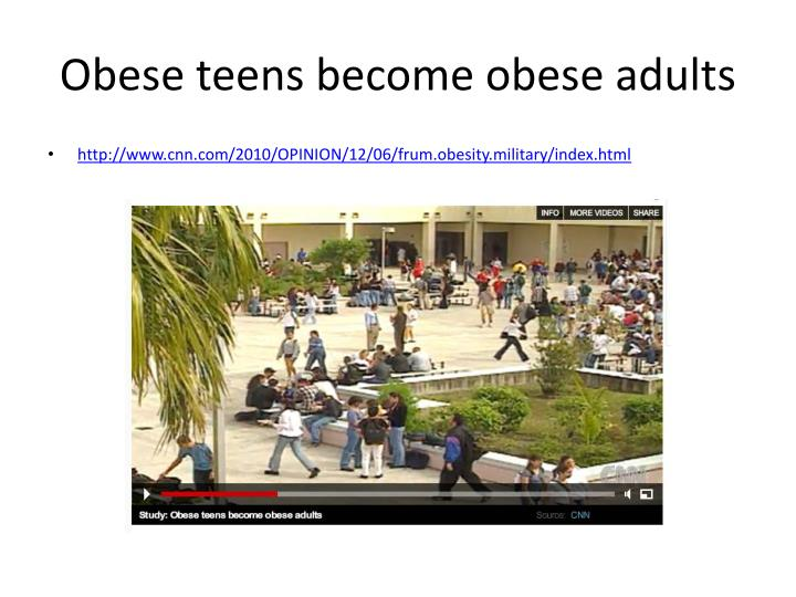 Obese teens become obese adults