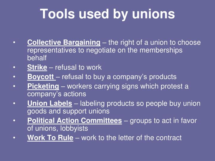 Tools used by unions