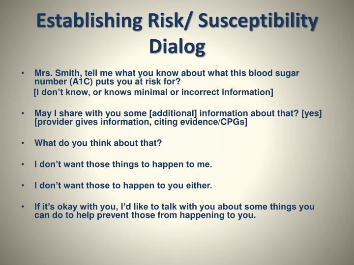 Establishing Risk/ Susceptibility Dialog