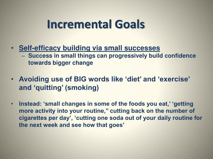 Incremental Goals