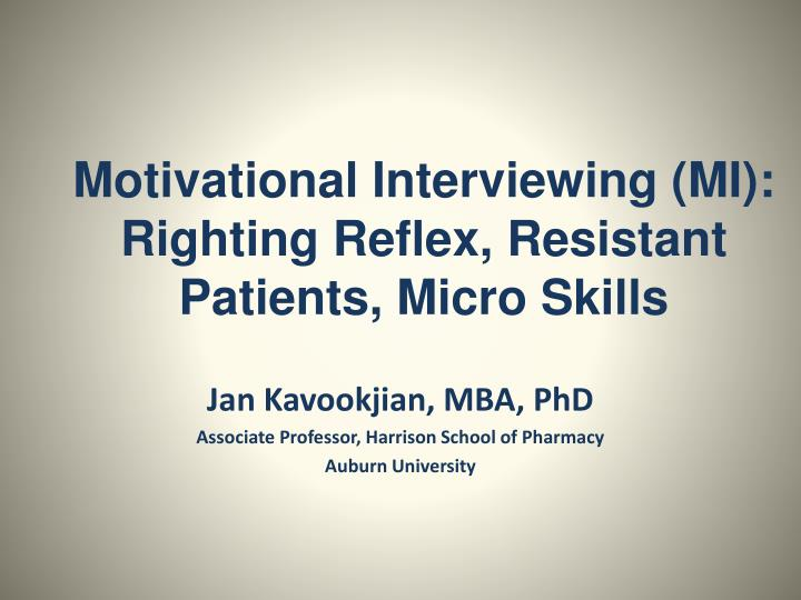 Motivational interviewing mi righting reflex resistant patients micro skills