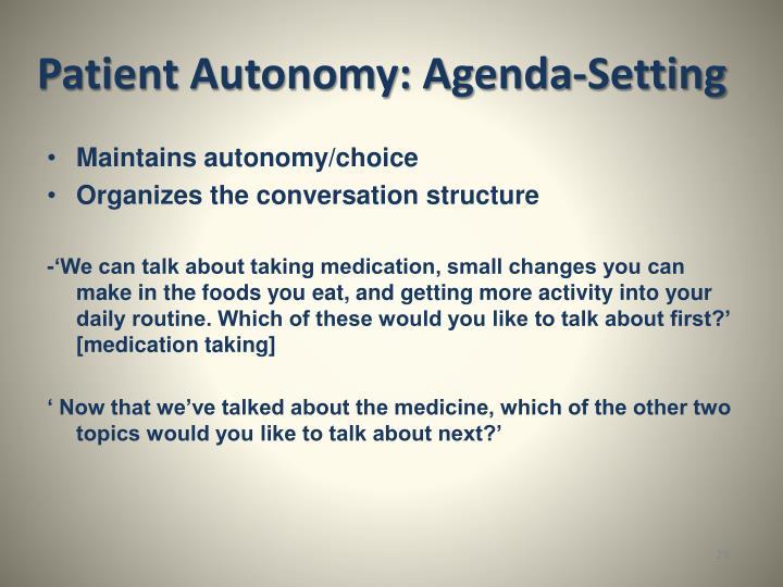 Patient Autonomy: Agenda-Setting
