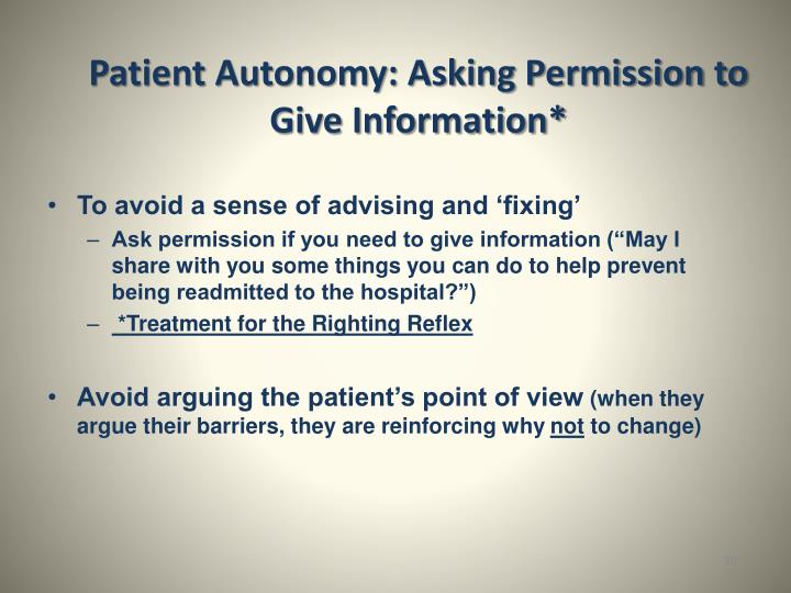 Patient Autonomy: Asking Permission to Give Information*