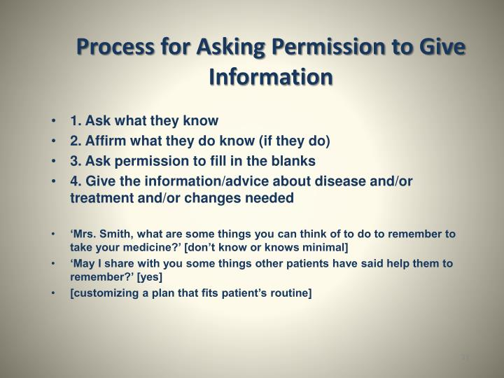 Process for Asking Permission to Give Information