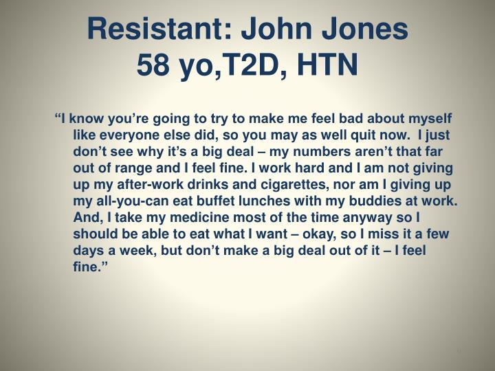 Resistant: John Jones