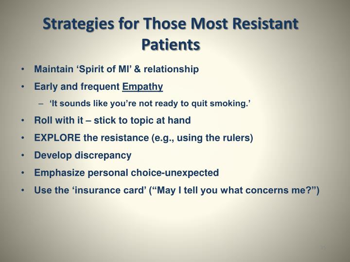 Strategies for Those Most Resistant Patients