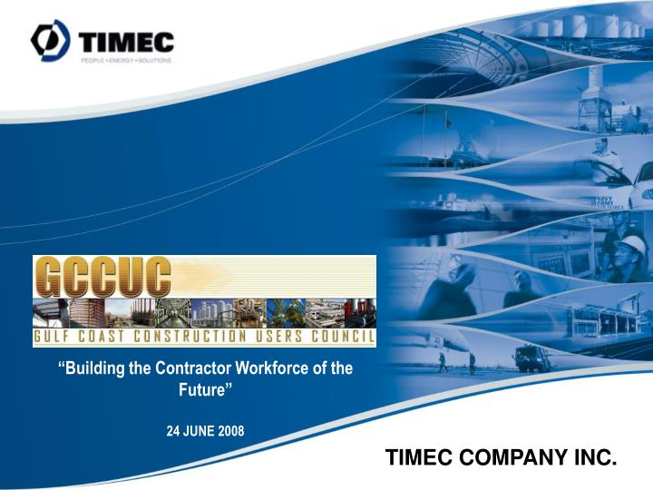 """Building the Contractor Workforce of the Future"""