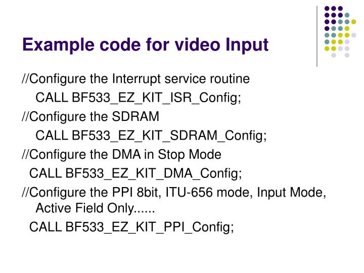 Example code for video Input