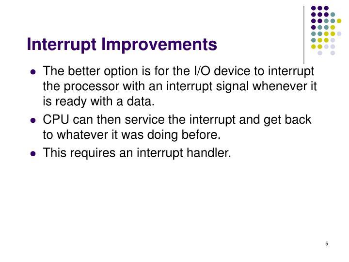 Interrupt Improvements