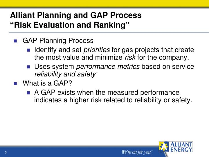 Alliant Planning and GAP Process