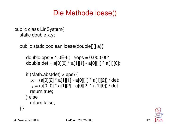 Die Methode loese()