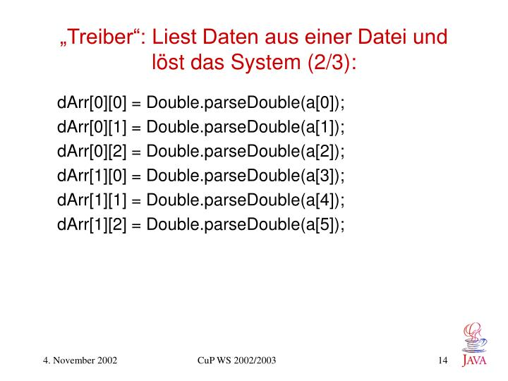 """""""Treiber"""": Liest Daten aus einer Datei und löst das System (2/3):"""